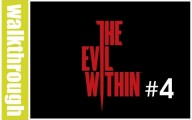 The Evil Within - Episode 4