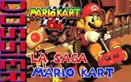 La Saga Mario Kart : Mario Kart 64