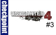 Uncharted 4 : Episode 3 #Checkpoint