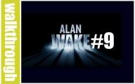 Alan Wake : Episode 9
