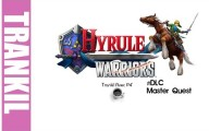 Hyrule Warriors - Master Quest DLC