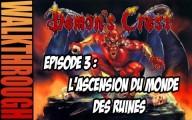 Demon's Crest : L'ascension du monde des ruines - ép 3