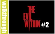 The Evil Within - Episode 2