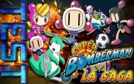 Super Bomberman : La Saga