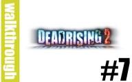 Dead Rising 2 : Episode 7