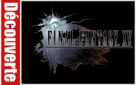 Final Fantasy XV : Episode Duscae