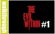 The Evil Within - Episode 1