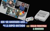 Premier souvenir avec : La Super Nintendo