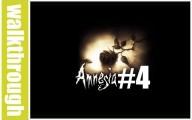 Amnesia : Episode 4