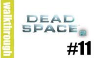 Dead Space 2 : Episode 10
