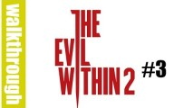 The Evil Within 2 - Episode 3