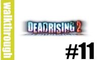 Dead Rising 2 : Episode 11