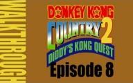 DKC 2 : Duel au sommet - ép 08