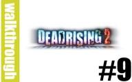 Dead Rising 2 : Episode 9