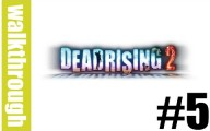 Dead Rising 2 : Episode 5